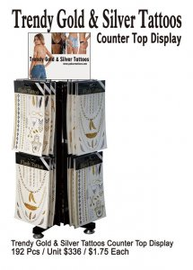 Trendy Gold and Silver Tattoos Counter Top Display