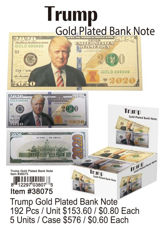 Trump Gold Plated Bank Note - 192 Pieces Unit