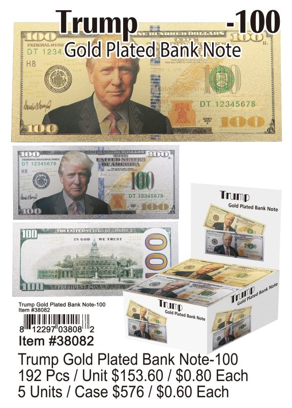 Trump Gold Plated Bank Note-100 - 192 Pieces Unit