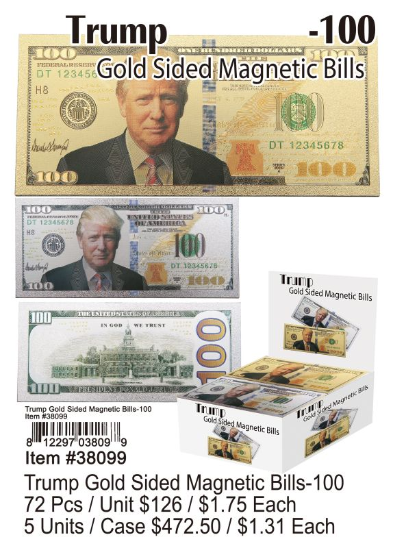 Trump Gold Sided Magnetic Bills-100 - 72 Pieces Unit